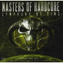Masters of Hardcore, Chapter XXX: Symphony of Sins