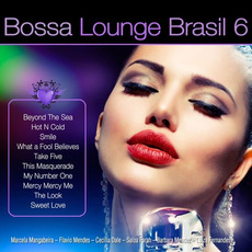 Bossa Lounge Brasil 6 by Various Artists