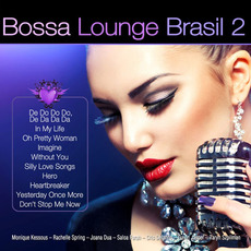Bossa Lounge Brasil 2 by Various Artists