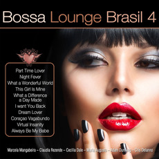 Bossa Lounge Brasil 4 by Various Artists