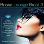 Bossa Lounge Brasil 3