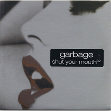 Shut Your Mouth mp3 Single by Garbage