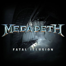 Fatal Illusion mp3 Single by Megadeth