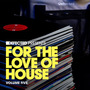 Defected presents For the Love of House, Volume Five
