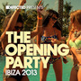 Defected presents The Opening Party: Ibiza 2013