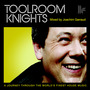 Toolroom Knights Mixed by Joachim Garraud