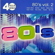 Alle 40 Goed: 80s, Volume 2 by Various Artists