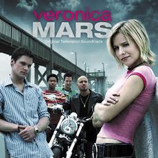 Veronica Mars: Original Television Soundtrack mp3 Soundtrack by Various Artists