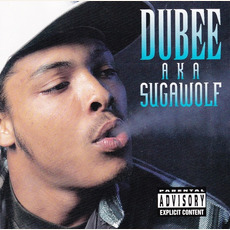 "Dubee aka Sugawolf mp3 Album by Dubee Aka ""Sugawolf"""