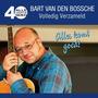 Alle 40 Goed: Bart van den Bossche