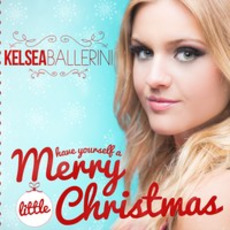 Have Yourself a Merry Little Christmas mp3 Single by Kelsea Ballerini