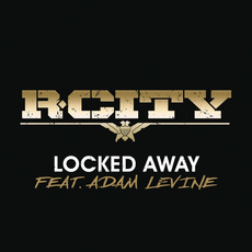 Locked Away mp3 Single by R. City