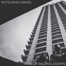 Fear Of Falling Down mp3 Album by Witching Waves