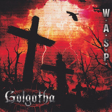 Golgotha mp3 Album by W.A.S.P.