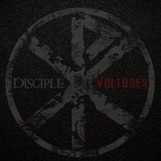 Vultures mp3 Album by Disciple