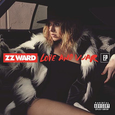 Love and War mp3 Album by ZZ Ward