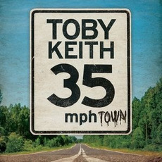 35 mph Town mp3 Album by Toby Keith