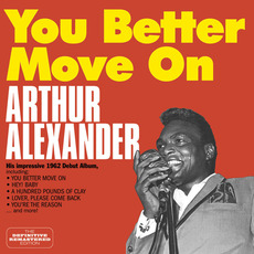 You Better Move On (Remastered) mp3 Album by Arthur Alexander