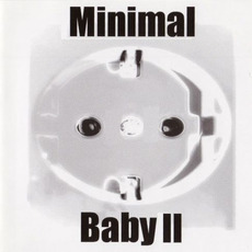 Minimal Baby II (Limited Edition) mp3 Compilation by Various Artists