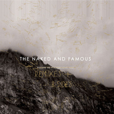 Passive Me, Aggressive You (Remixes & B-Sides) mp3 Artist Compilation by The Naked And Famous