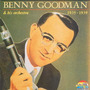 Benny Goodman & His Orchestra 1935 - 1939
