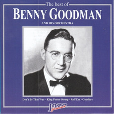 King Porter Stomp mp3 Album by Benny Goodman And His Orchestra