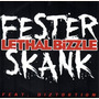 Fester Skank (feat. Diztortion)