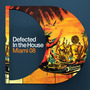 Defected in the House: Miami '08