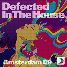 Defected In the House: Amsterdam '09 mp3 Compilation by Various Artists