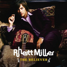 The Believer mp3 Album by Rhett Miller