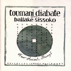 New Ancient Strings (Nouvelles Cordes Anciennes) mp3 Album by Toumani Diabaté & Ballaké Sissoko