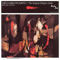 The Original Ellington Suite mp3 Album by The Chico Hamilton Quintet