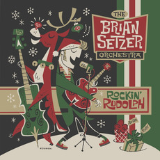 Rockin' Rudolph mp3 Album by The Brian Setzer Orchestra