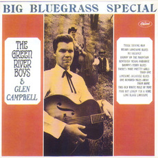 Big Bluegrass Special (Remastered) by The Green River Boys & Glen Campbell