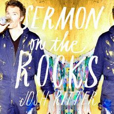 Sermon On The Rocks mp3 Album by Josh Ritter