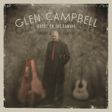 Ghost on the Canvas mp3 Album by Glen Campbell
