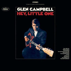 Hey, Little One mp3 Album by Glen Campbell