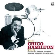 The Chico Hamilton Trio (Re-Issue) mp3 Album by Chico Hamilton