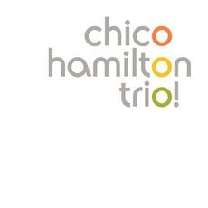 Trio! Live @ Artpark mp3 Live by Chico Hamilton