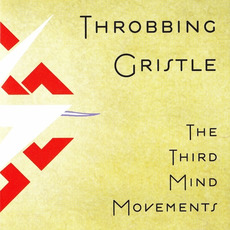 The Third Mind Movements mp3 Album by Throbbing Gristle