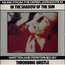 In The Shadow Of The Sun mp3 Soundtrack by Throbbing Gristle