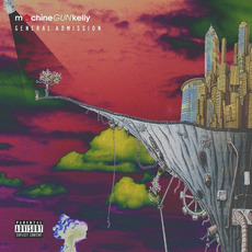 General Admission (Deluxe Edition) mp3 Album by Machine Gun Kelly