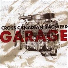 Garage mp3 Album by Cross Canadian Ragweed