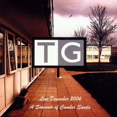 Live December 2004: A Souvenir of Camber Sands mp3 Live by Throbbing Gristle