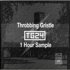 TG 24 (1 Hour Sample) mp3 Live by Throbbing Gristle