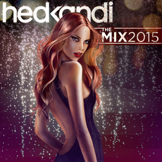 Hed Kandi: The Mix 2015 by Various Artists
