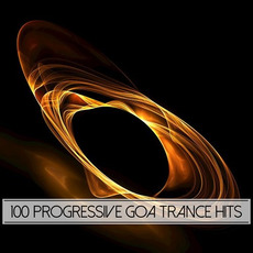 100 Progressive Goa Trance Hits mp3 Compilation by Various Artists