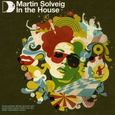 Martin Solveig: In the House mp3 Compilation by Various Artists