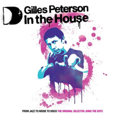 Gilles Peterson: In the House by Various Artists