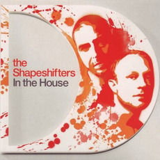 The Shapeshifters: In the House mp3 Compilation by Various Artists